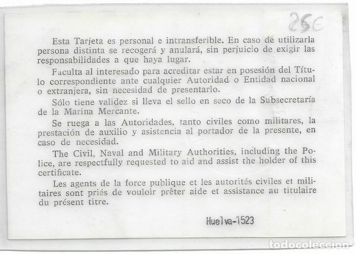 Tarjetas telefónicas de colección: TARJETA DE MARINA MERCANTE ESPAÑOLA DE INDENTIDAD PROFESIONAL MARITINA 27 OCTUBRE 1977 - Foto 2 - 194965358