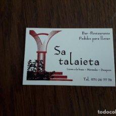 Tarjetas telefónicas de colección: TARJETA DE VISITA DE PUBLICIDAD, BAR RESTAURANTE SA TALAIETA, ALGAIDA. MALLORCA.. Lote 195241505