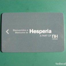 Tarjetas telefónicas de colección: TARJETA LLAVE DE HOTEL: HOTEL NH HESPERIA. Lote 236198055