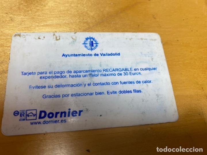 Tarjetas telefónicas de colección: TARJETA DE APARCAMIENTO. AYUNTAMIENTO DE VALLADOLID DORNIER. - Foto 2 - 238647715