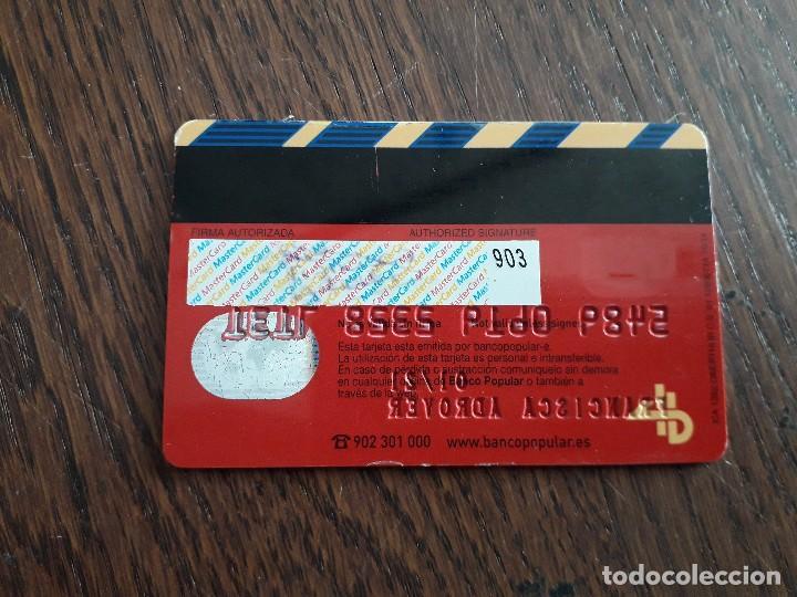 Tarjetas telefónicas de colección: tarjeta visa banco popular - Foto 2 - 247336400