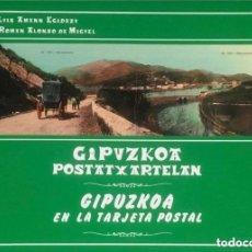 Tarjetas telefónicas de colección: LIBRO DE GUIPUZCOA EN LA TARJETA POSTAL ANTIGUA CON 206 PAGINAS CON FOTOS. Lote 255998890