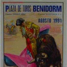 Tauromaquia: CARTEL BENIDORM TOROS BENIDORM 1991. Lote 139938712