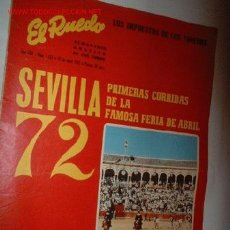 Tauromaquia: ANTIGUA REVISTA -EL RUEDO- SEVILLA 72. ABRIL 1972. . Lote 3918555