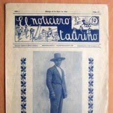 Tauromaquia: EL NOTICIERO TAURINO Nº 21 - MÁLAGA 26 MAYO 1928 - 8 PÁGINAS - 25 X 35 CM. -SIN DESBARBAR. Lote 22288392