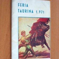 Tauromaquia: FERIA TAURINA DE MURCIA - AÑO 1971 - 36 PÁGINAS - 12 X 25 CM.. Lote 26181546