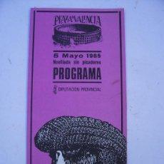 Tauromaquia: PROGRAMA DE NOVILLADA SIN PICADORES, VALENCIA , 5 MAYO 1985 (DIPTIC, 10X21,5CM APROX CERRADO). Lote 5001090