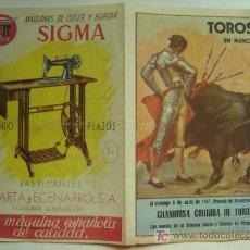 Tauromaquia: MURCIA - PROGRAMA Y ENTRADA DE TOROS - PUBLICIDAD DE MAQUINAS DE COSER SIGMA - 6 DE ABRIL AÑO 1947. Lote 21609568