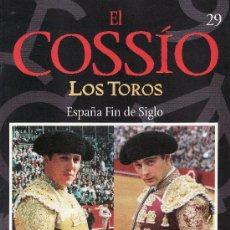 Tauromaquia: EL COSSIO. LOS TOROS.FASCICULO Nº 29. ESPAÑA FIN DE SIGLO.. Lote 7564914
