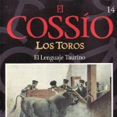 Tauromaquia: EL COSSIO. LOS TOROS.FASCICULO Nº 14. ESPAÑA FIN DE SIGLO.. Lote 7564941