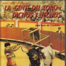 Tauromaquia: LA GENTE DEL TORO, DICHOS Y HECHOS. Lote 26771081