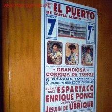 Tauromaquia: CARTEL DE TOROS DEL PUERTO. AGOSTO 1994. JESULIN DE UBRIQUE, ESPARTACO, ENRIQUE PONCE. LEER. Lote 2800749