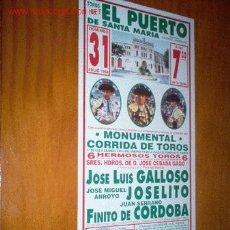 Tauromaquia: CARTEL DE TOROS DEL PUERTO. JULIO 1994. FINITO DE CORDOBA, GALLOSO, JOSE MIGUEL ARROYO , LEER. Lote 8469466