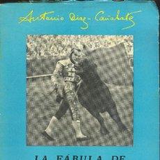 Tauromaquia: LA FABULA DE DOMINGO ORTEGA POR ANTONIO DIAZ CAÑABATE. EDITOR JUAN VALERO 2ªED.. Lote 16010964