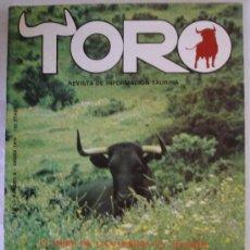 Tauromaquia: TORO - REVISTA DE INFORMACIÓN TAURINA NO. 6 - MADRID. Lote 14116008