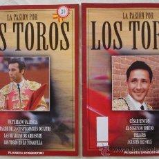 Tauromaquia: LA PASIÓN POR LOS TOROS - Nº 22 Y 39 - PLANETA-DEAGOSTINI - BARCELONA - TAUROMAQUIA. . Lote 15891668