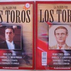 Tauromaquia: LA PASIÓN POR LOS TOROS - Nº 45 Y 46 - PLANETA-DEAGOSTINI - BARCELONA - TAUROMAQUIA. . Lote 15891673