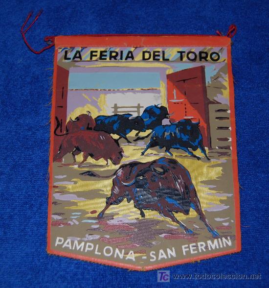 BANDERIN - LA FERIA DEL TORO - PAMPLONA - AÑOS 60 (Coleccionismo - Tauromaquia)