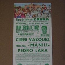 Tauromaquia: CARTEL DE TOROS. PLAZA DE TOROS DE CABRA. 1990. CURRO VAZQUEZ . Lote 12736776