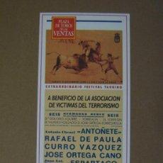 Tauromaquia: CARTEL DE TOROS. PLAZA DE TOROS DE MADRID. 1990. BENEFICIO ASOCIACION DE VICTIMAS DEL TERRORISMO . Lote 12736848