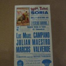 Tauromaquia: CARTEL DE TOROS. PLAZA DE TOROS DE SORIA. 1983. CAMPANO, MAESTRO, VALVERDE.. Lote 19209394
