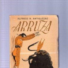 Tauromaquia: ARRUZA.ALFREDO R. ANTIGUËDAD.1945.228 PÁG. Lote 13025444