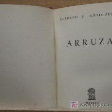 Tauromaquia: ARRUZA. ANTIGÜEDAD (ALFREDO R.). Lote 13303697