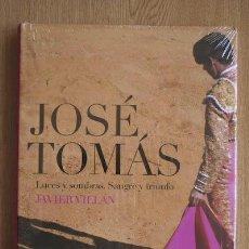 Tauromaquia: JOSÉ TOMÁS. LUCES Y SOMBRAS. SANGRE Y TRIUNFO. VILLÁN (JAVIER). Lote 13426224