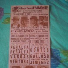Tauromaquia: HUELVA. CARTEL DE TOROS. PLAZA DE TOROS AYAMONTE. PERALTA, VARGAS, VENTURA, CORTES, GALLOSO. 1984.. Lote 14075782