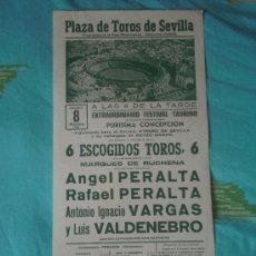 Tauromaquia: SEVILLA. CARTEL DE TOROS. PLAZA TOROS DE SEVILLA. ANGEL Y RAFAEL PERALTA, VARGAS, VALDENEBRO. 1981.. Lote 14084587