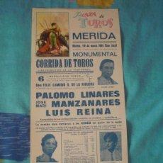 Tauromaquia: MERIDA. CARTEL DE TOROS. PLAZA DE TOROS MERIDA. LINARES, MANZANARES, LUIS REINA. 1985.. Lote 172686593