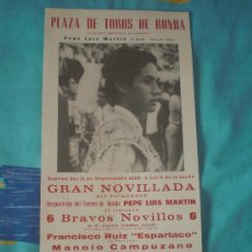 Tauromaquia: MALAGA. CARTEL DE TOROS. PLAZA DE TOROS DE RONDA. ESPARTACO, CAMPUZANO, MARTIN. 1986.. Lote 14187500