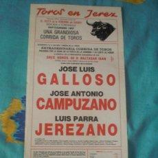 Tauromaquia: CADIZ. CARTEL DE TOROS. TOROS EN JEREZ. GALLOSO, CAMPUZANO, JEREZANO. 1987.. Lote 14188632