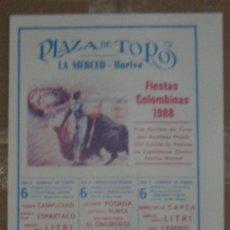 Tauromaquia: CARTEL DE TOROS. PLAZA DE LA MERCED. HUELVA. 1988. CAMPUZANO, LITRI. RAFI CAMINO. CAPEA. MANZANARES. Lote 14185363