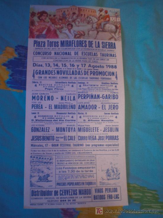 MADRID. CARTEL DE TOROS. PLAZA TOROS MIRAFLORES DE LA SIERRA. MORENO, PEREA, JESULIN, EL JERO. 1988. (Coleccionismos - Tauromaquia)