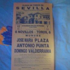 Tauromaquia: SEVILLA. CARTEL DE TOROS. PLAZA DE TOROS DE SEVILLA. PLAZA, PUNTA, VALDERRAMA. 1988.. Lote 14196808