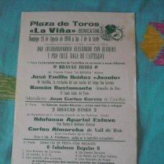 Tauromaquia: VALENCIA. CARTEL DE TOROS. PLAZA DE TOROS LA VIÑA - BENICASIM.JOSELE,ALMARCHA,GITANILLO DE ORO. 1986. Lote 14237229