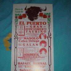 Tauromaquia: CADIZ. CARTEL DE TOROS. PLAZA DE TOROS DEL PUERTO. MANOLO, CELSO ORTEGA, GALAN, BERNAL. 1984.. Lote 14375358