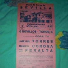 Tauromaquia: SEVILLA. CARTEL DE TOROS. PLAZA DE TOROS DE SEVILLA. TORRES, CORONA, PERALTA. 1987.. Lote 14375697