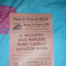 Tauromaquia: MALAGA. CARTEL DE TOROS. PLAZA DE TOROS DE MIJAS. INCLUSERO, MARQUEZ, CASTILLO, MARIN. 1985.. Lote 14375741