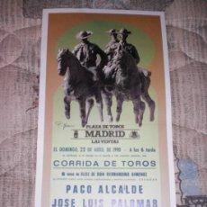 Tauromaquia: MADRID. CARTEL DE TOROS. PLAZA DE TOROS LAS VENTAS. PACO ALCALDE, PALOMAR, MORENITO DE MARACAY. 1990. Lote 14456542