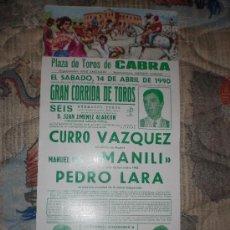 Tauromaquia: CORDOBA. CARTEL DE TOROS. PLAZA DE TOROS DE CABRA. VAZQUEZ, MANILI, LARA. 1990.. Lote 14456963