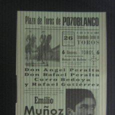 Tauromaquia: CARTEL DE TOROS. PLAZA DE TOROS DE POZOBLANCO. 1977. ANGEL PERALTA. RAFAEL PERALTA. BEDOYA. E. MUÑOZ. Lote 15027336