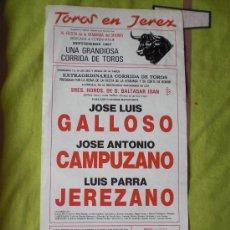 Tauromaquia: CADIZ. CARTEL DE TOROS. TOROS EN JEREZ. GALLOSO, CAMPUZANO, JEREZANO. 1987.. Lote 15110018