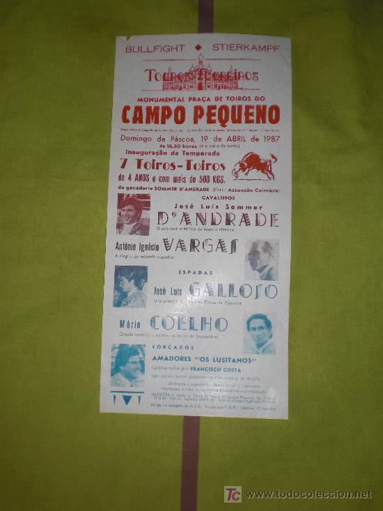 LISBOA. CARTEL DE TOROS. PRAÇA DE TOIROS DO CAMPO PEQUENO. VARGAS, GALLOSO, COELHO. 1987. (Coleccionismo - Tauromaquia)