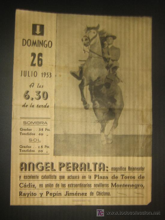 CARTEL DE TOROS. PLAZA DE TOROS DE CADIZ. 1953. ANGEL PERALTA. MONTENEGRO. RAYITO. PEPIN JIMENEZ. (Coleccionismo - Tauromaquia)