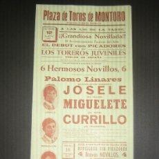 Tauromaquia: CARTEL DE TOROS. PLAZA DE TOROS DE MONTORO. 1971. JOSELE. MIGUELETE. CURRILLO.. Lote 15203207