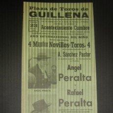 Tauromaquia: CARTEL DE TOROS. PLAZA DE TOROS DE GUILLENA. 1979. ANGEL PERALTA. RAFAEL PERALTA.. Lote 15234499