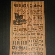 Tauromaquia: CARTEL DE TOROS. PLAZA DE TOROS DE CABRA. 1977. AGUILAR. CAMPUZANO. MUÑOZ. PERALTA. BEDOYA. . Lote 15234607