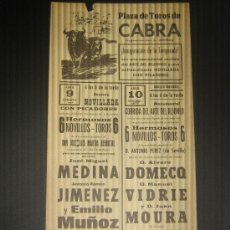 Tauromaquia: CARTEL DE TOROS. PLAZA DE TOROS DE CABRA. 1977. MEDINA. JIMENEZ. MUÑOZ. DOMECQ. VIDRIE. MOURA.. Lote 15234618